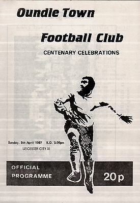 1986/87 Oundle Town v Leicester City XI, Centenary Friendly, PERFECT CONDITION