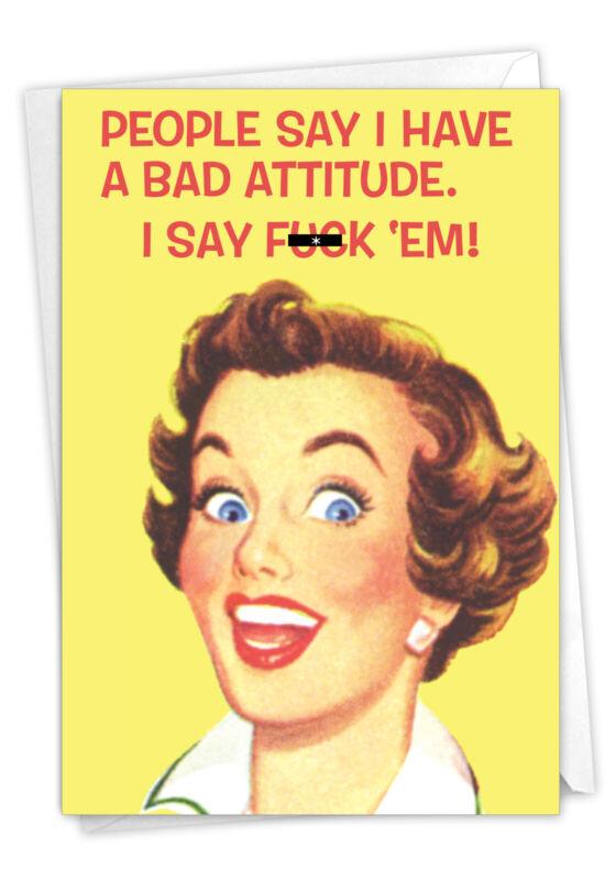 1 Funny Birthday Card with Envelope - Bad Attitude 5567