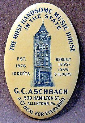 circa 1906 G.C. ASCHBACH MUSIC HOUSE Allentown PENNSYLVANIA pocket mirror *