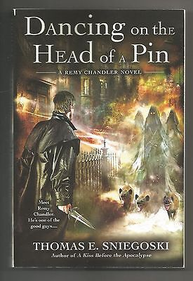 A Remy Chandler Novel: Dancing on the Head of a Pin 2 - Thomas E. Sniegoski