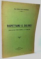 Dott.enrico Ricca-barberis Rispettiamo Il Dolore 1934-xiii -  - ebay.it