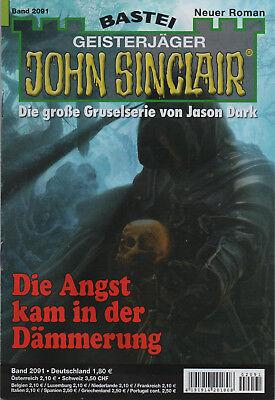 JOHN SINCLAIR Nr. 2091 - Die Angst kam aus der Dämmerung - Jason Dark - NEU