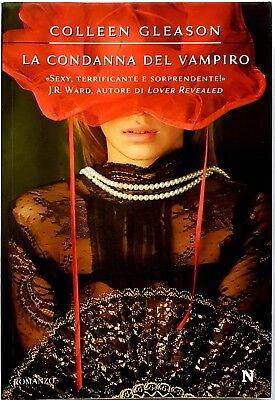 Colleen Gleason, La condanna del vampiro, Ed. Newton Compton, 2009