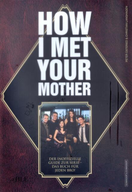 How I Met Your Mother + Inoffizieller Guide zur Serie + Das Buch für jeden Bro