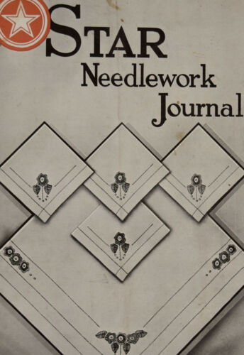 1923 Star Needlework Journal Antique Sewing Magazine early 1900s