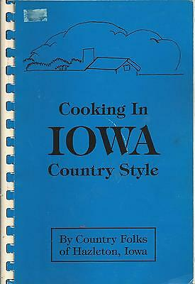 Hazleton Ia 1993 Cooking In Iowa Country Style Cook Book  Ethnic Amish Recipes
