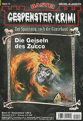 GESPENSTER-KRIMI Nr. 10 - Die Geiseln des Zucco - Brian Elliot - NEU