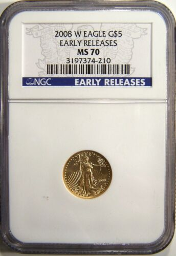 2008 W burnished $5 gold eagle, NGC MS70 Early Releases