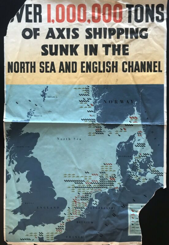 "WWII Poster ""1000000 Tons of Axis Shipping Sunk in North Sea and English Channel"