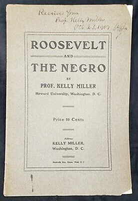 Rare Black Americana - Essay by Prof. Kelly Miller Howard University 1907