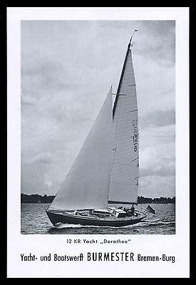 Grosse Werbung 1960 12 KR Yacht DOROTHEE (1) Boots-Werft Burmester Bremen-Burg