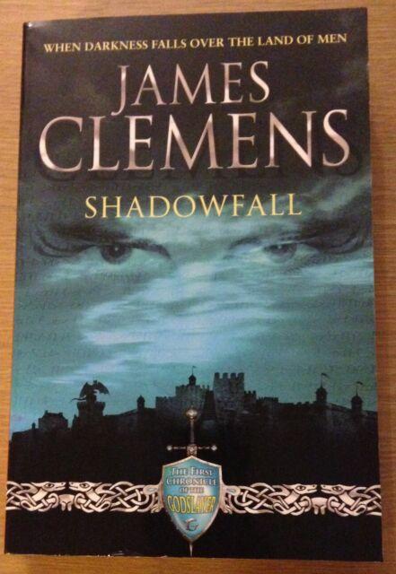 SHADOWFALL James Clemens Book (Paperback) THE GODSLAYER CHRONICLES