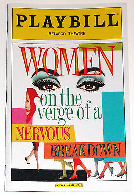 Women on the Verge of a Nervous Breakdown Broadway Playbill, Opening Night Date