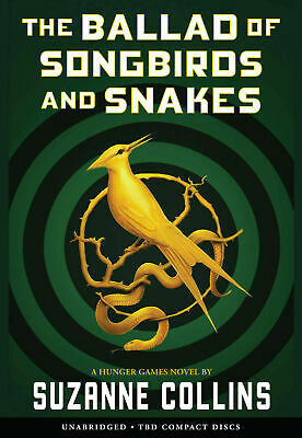 The Ballad of Songbirds and Snakes by Suzanne Collins [ E.P.U.B ] [ P.D.F ]