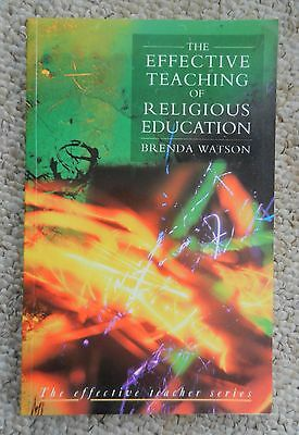 Effective Teaching of Religious Education by Watson School Church RE Religion RK for sale  Shipping to Nigeria