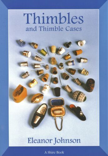 Antique Sewing Thimbles & Thimble Cases / Scarce Illustrated Book