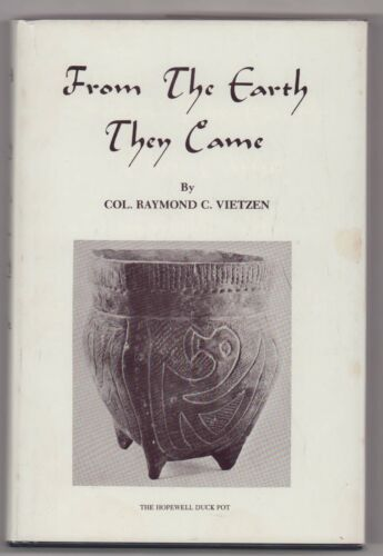 From The Earth They Came  Hardbound Book in DJ by RAYMOND C. VIETZEN, 1978