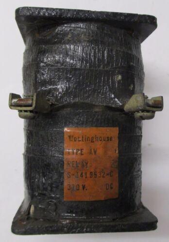 Westinghouse Type AV Relay Coil S-1419532-C  310 VDC