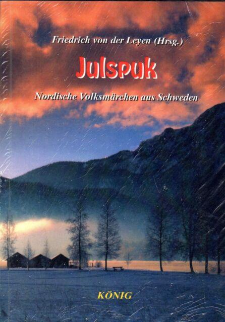 JULSPUK - Nordische Volksmärchen aus Schweden - Friedrich von der Leyen BUCH