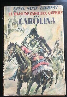 El hijo de Carolina Querida - Carolina - Cecil Saint Laurent,  Luis De Caralt -P