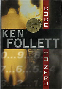 Code To Zero by Ken Follett: Signed 1st Ed. D/J