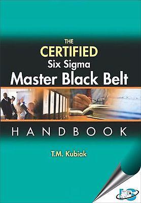 New-The Certified Six Sigma Master Black Belt Handbook by T. M. (The Certified Six Sigma Master Black Belt Handbook)