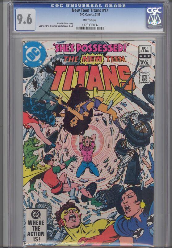 New Teen Titans #17  CGC 9.6  1981 DC Comic