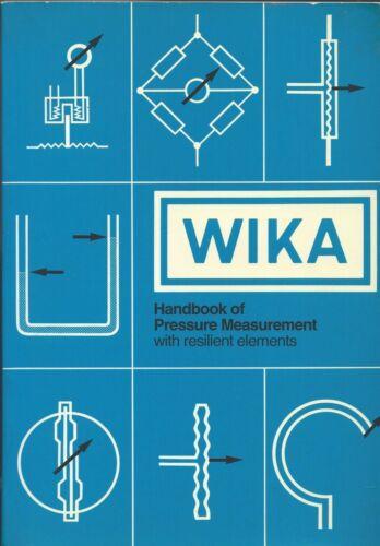 HANDBOOK OF PRESSURE MEASUREMENT WITH RESILENT ELEMENTS - HERMAN JULIEN - WIKA