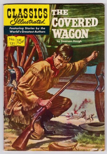 Classics Illustrated # 131 (HRN 131) The Covered Wagon (FN+)