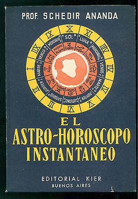 ANANDA SCHEDIR EL ASTRO-HOROSCOPO INSTANTANEO KIER 1969 ASTROLOGIA OROSCOPO