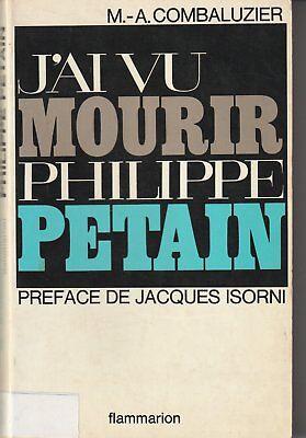J'ai vu mourir Philippe Pétain
