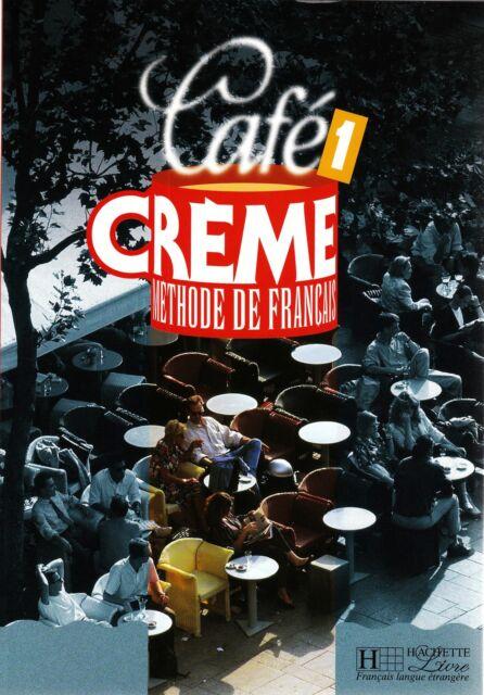 Hachette CAFE CREME 1 Methode de Francais LIVRE DE L'ELEVE I Trevisi @NEW French