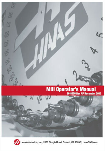 Haas Milling Machine 96-8000 Operators Manual Instructions 2012