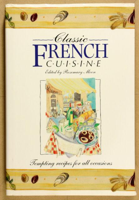 Classic French Cuisine by Tiger Books (HCDJ'95) VG Qld Copy Qikpost
