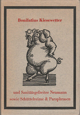 Bonifatius Kiesewetter und Sanitätsgefreiter Neumann Moralgedichte Studentika