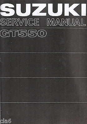 Suzuki GT550 2-stroke Triple Workshop Service Manual 1974 *NEW