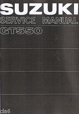 Suzuki GT550 2-stroke Triple Workshop Service Manual 1974 *NEW