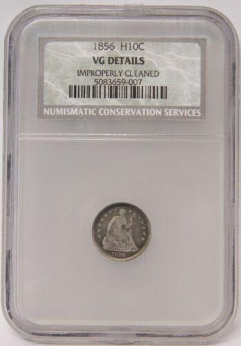 1856 Half Dime NGC NCS VG Details