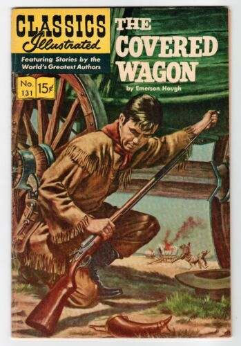Classics Illustrated THE COVERED WAGON No.131 - HR#167 - VG/FN Vintage Comic