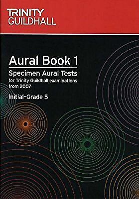 Trinity Guildhall Aural Book 1 & CDs Specimen Tests Initial-Grade 5 2007 + S116