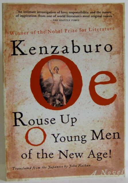 Rouse up O Young Men of the New Age Kenzaburo Oe  PB unconventional fiction book