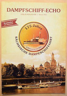 """175 Jahre SÄCHSISCHE DAMPFSCHIFFFAHRT """"Dampfschiffecho Jubiläumsausgabe 2011"""""""