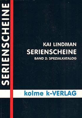 5001: Serienscheine - Band 2 - Spezialkatalog, Kai Lindman