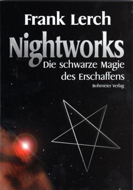 NIGHTWORKS - Die schwarze Magie des Erschaffens - Frank Lerch BUCH