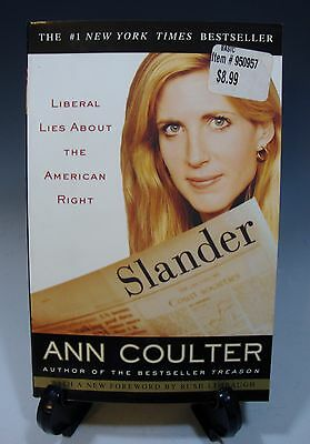 Slander  Liberal Lies About The American Right By Ann Coulter Paperback