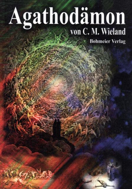 AGHATHODÄMON - C.M. Wieland - Bohmeier Verlag BUCH - NEU