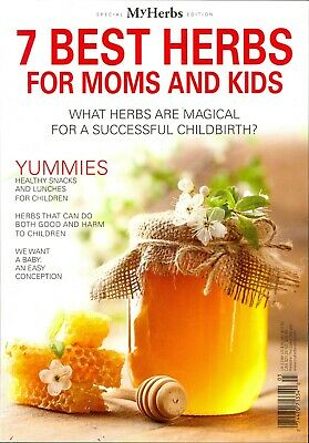 My Herbs Magazine Special Edition - 7 Best Herbs For Moms and