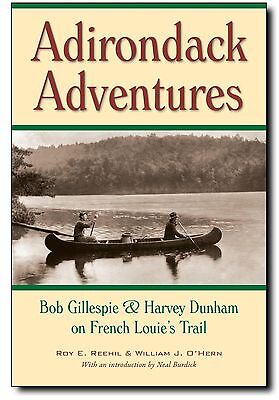 Adirondack Adventures a book about French Louie and his Biographer Signed 1st Ed
