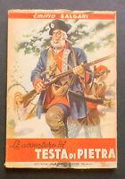 Libri Ragazzi - Le Avventure Di Testa Di Pietra - Salgari - Ed. Carroccio - 1947 -  - ebay.it