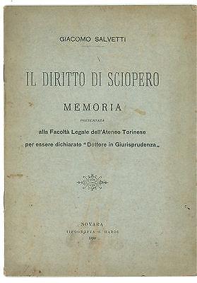 SALVETTI GIACOMO IL DIRITTO DI SCIOPERO MEMORIA GADDI 1899 SINDACATI